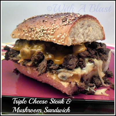 With A Blast: Triple Cheese Steak & Mushroom    #sandwiches  #steakrolls