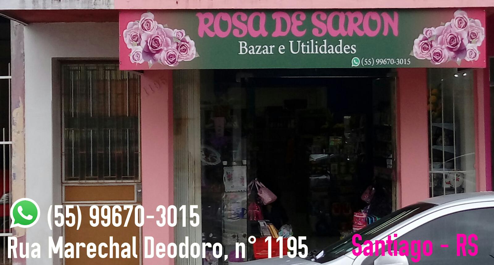 ROSA DE SARON - BAZAR E UTILIDADES