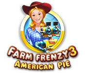 เกมส์ Farm Frenzy 3 - American Pie