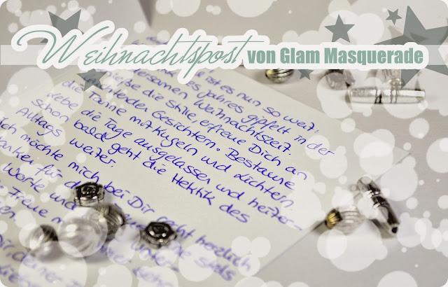 Meine Weihnachtsgeschenke - WEIHNACHTSPOST VON GLAM MASQUERADE