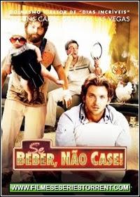 Se Beber, Não Case! Torrent Dublado (2009)