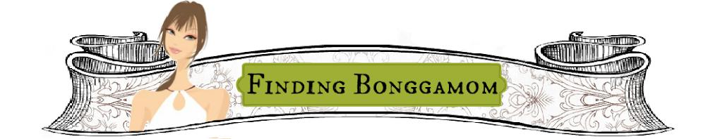 Finding BonggaMom