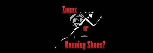 Xanax or Running Shoes?