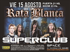"RATA BLANCA EN EL ""SUPERCLUB SPACE"" - 15/08/2014"