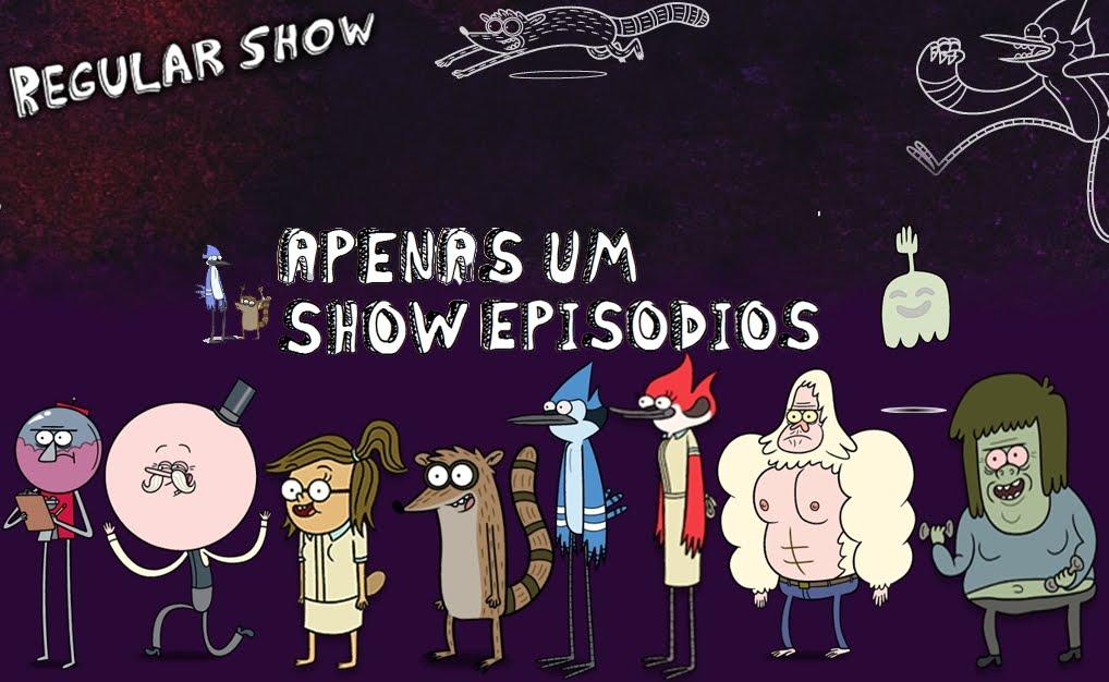Apenas Um Show - Episódios