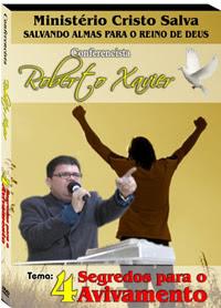 NOVOS TEMAS EM DVD DO PASTOR ROBERTO XAVIER