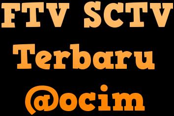 Jadwal Tayang FTV SCTV Terbaru