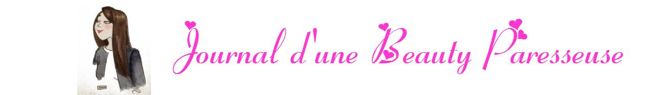 Journal d'une beauty paresseuse