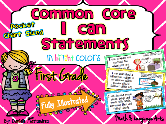 http://www.teacherspayteachers.com/Product/First-Grade-Common-Core-I-CAN-STATEMENTS-Pocket-Chart-Sized-Bright-Colors-777529