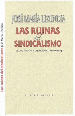 LAS RUINAS DEL SINDICALISMO