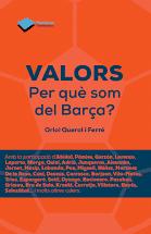VALORS, Per què som del Barça?