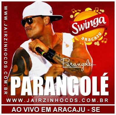 Léo Santana & Parangolé no Swinga Aracaju 2013