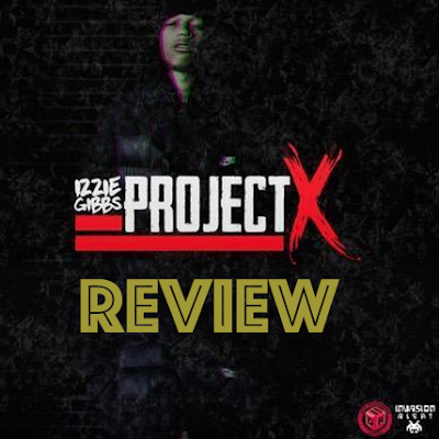 Izzie Gibbs Project X EP Review