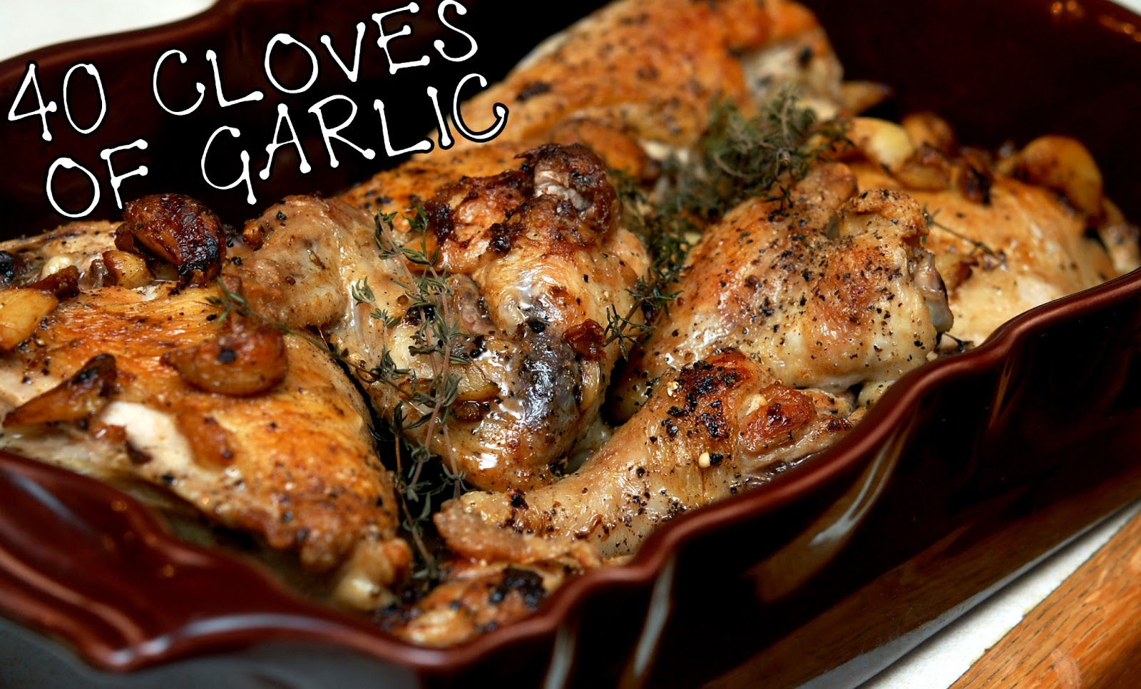 CHICKEN WITH 40 CLOVES OF GARLIC - Hugs and Cookies XOXO