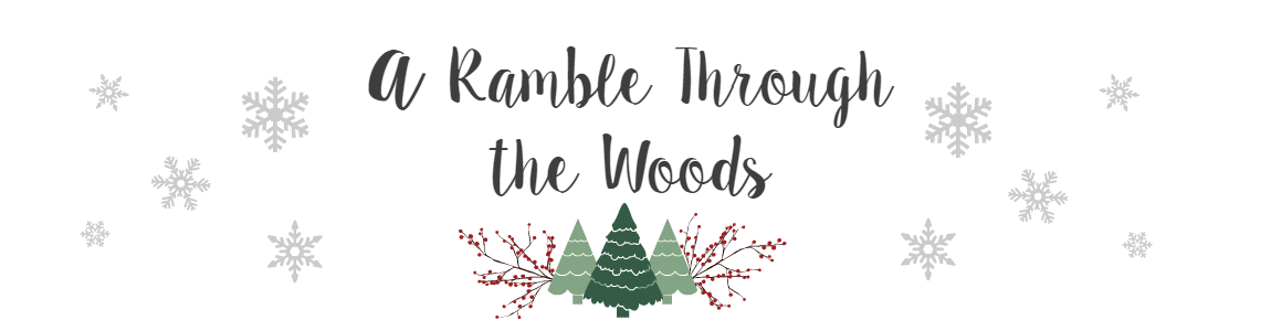 A Ramble Through the Woods