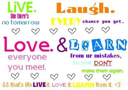 Live laugh love friend quotes