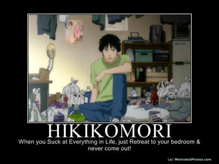 Hikikomori Hikikomori