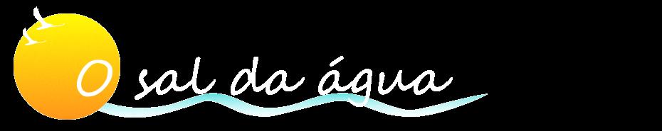 O Sal da Água