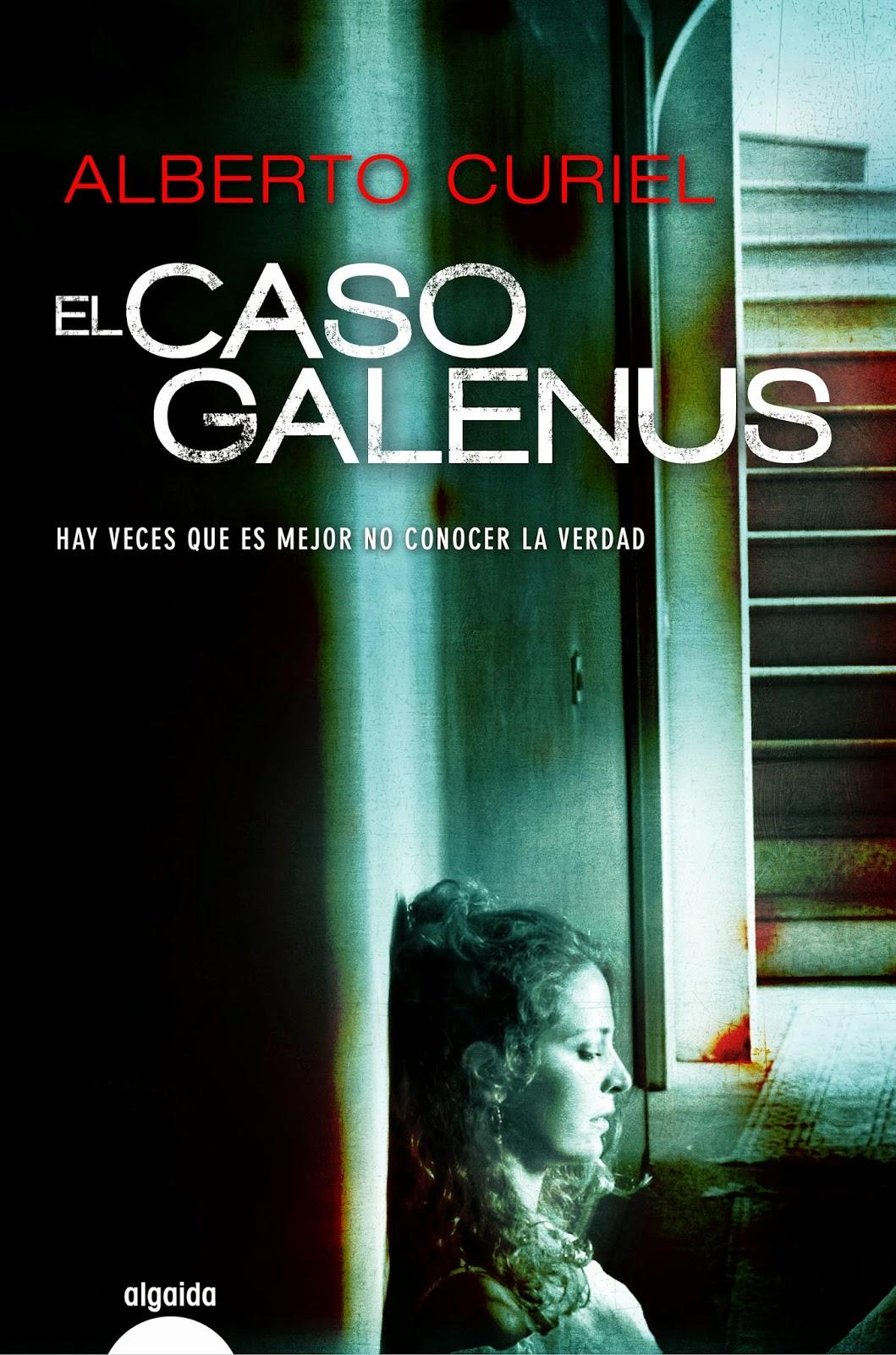El caso Galenus - Alberto Curiel (2014)