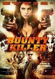 Vizioneaza Film Online Bounty Killer (2013)