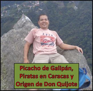 ¿Sabías que la historia real de Don Quijote de la Mancha surgió en Caracas?