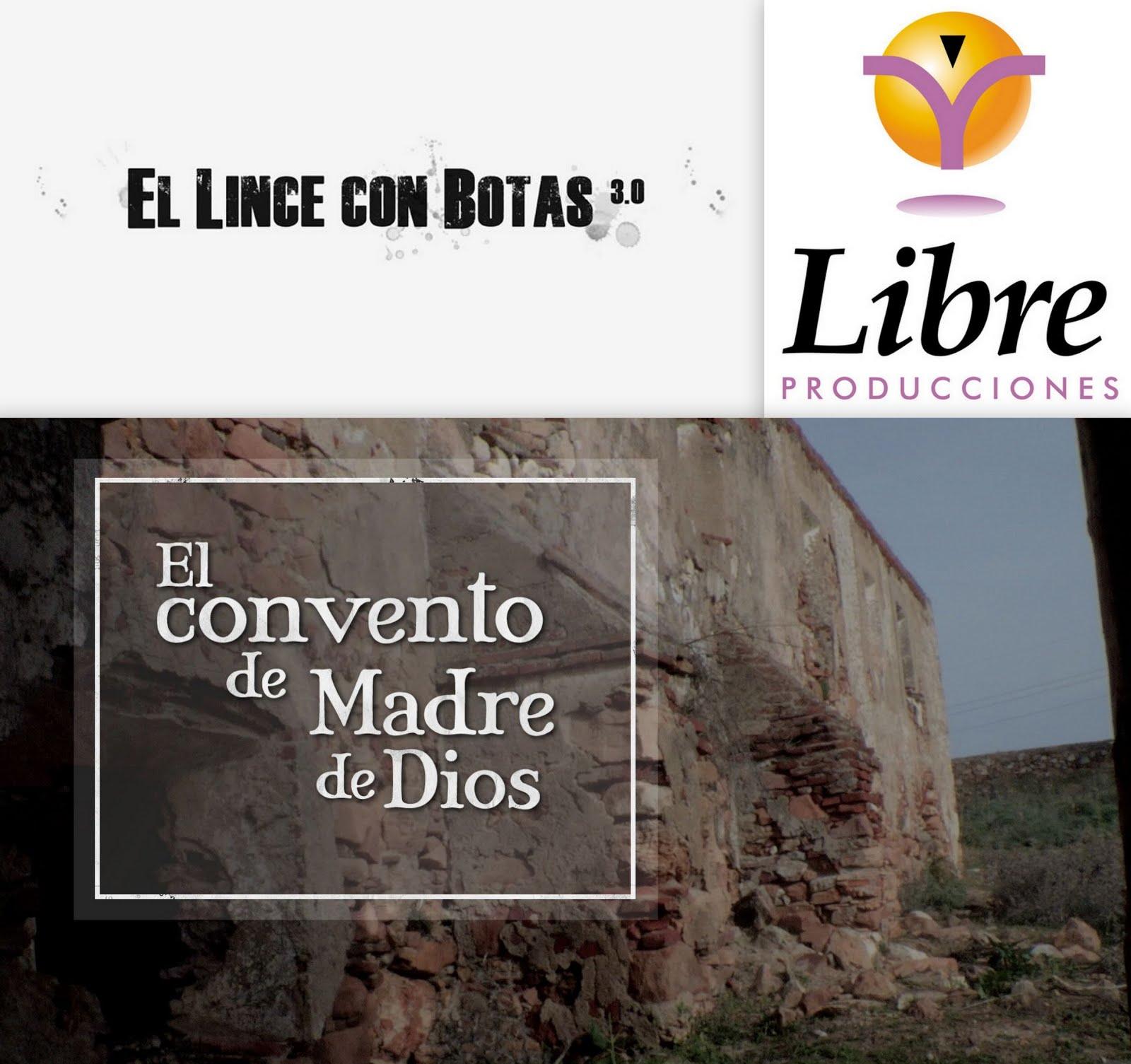 El lince con botas 3.0: El convento de Madre de Dios (Valverde de Leganés)