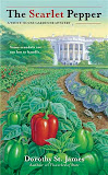 The Scarlet Pepper (A White House Gardener Mystery #2)