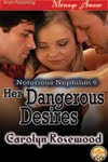 HER DANGEROUS DESIRES-Notorious Nephilim 6