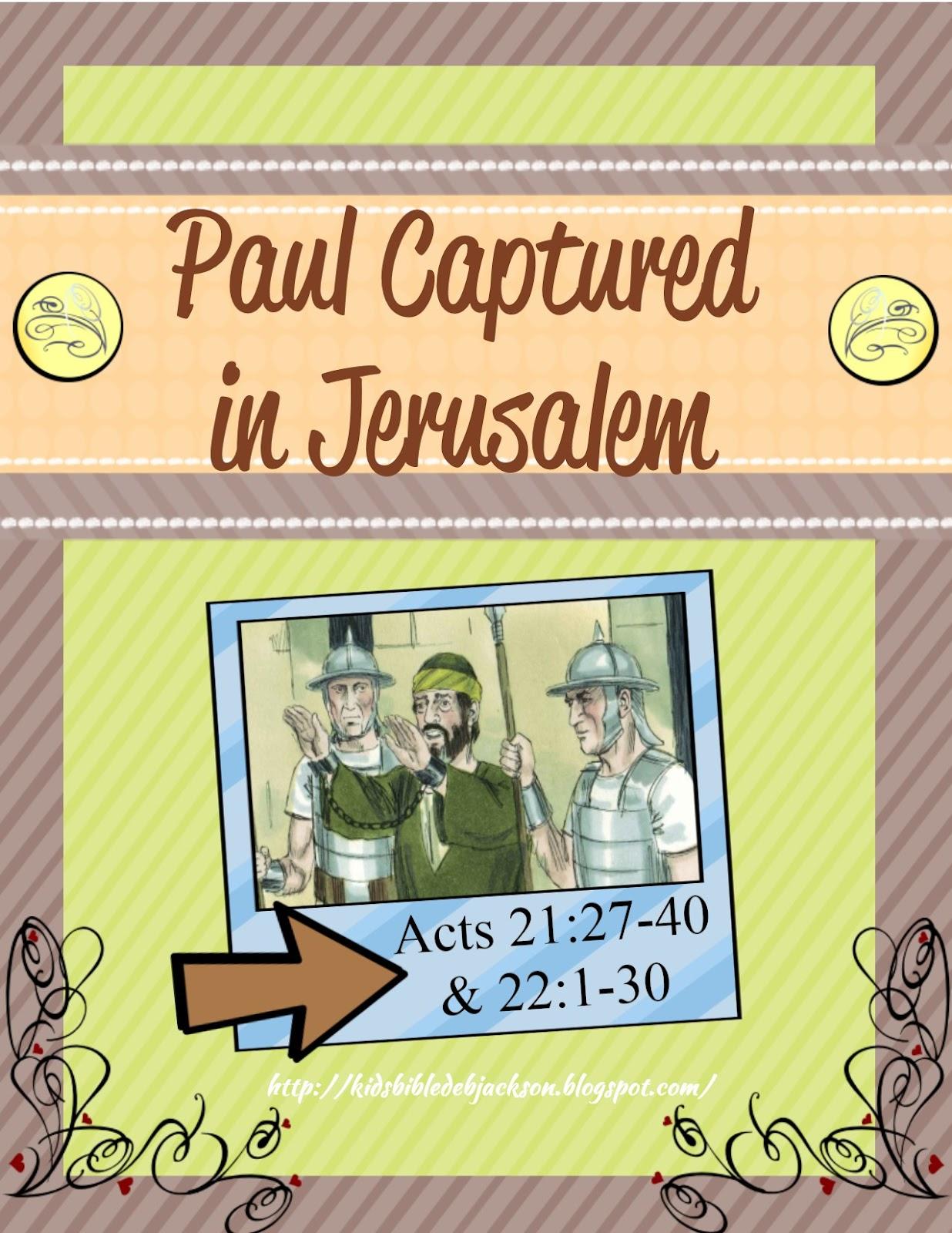 http://www.biblefunforkids.com/2015/04/paul-is-captured-in-jerusalem.html