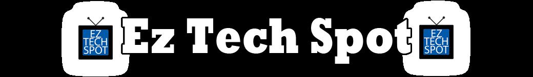 EZ Tech Spot