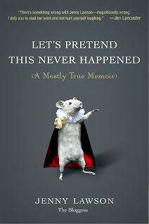 Book cover of Let's Pretend This Never Happened by Jenny Lawson The Bloggess