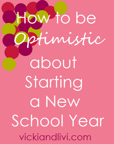 How to be Optimistic about Starting a New School Year