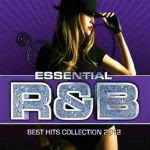 Essential R&B Best Hits Collection 2012