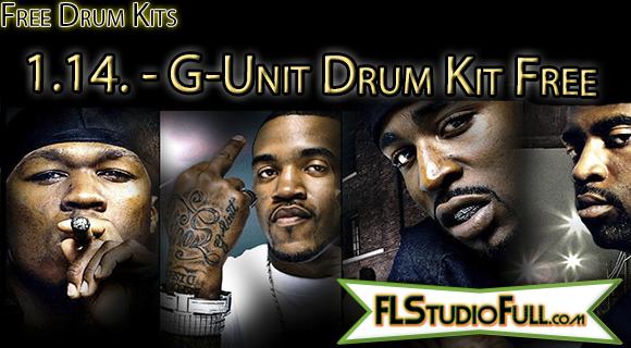 1.14. - G-Unit Drum Kit Free - Para FL Studio e Outros
