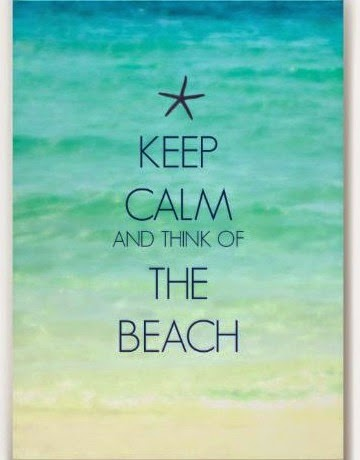 Keep calm and think of the beach. Print.