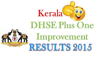 Kerala Plus One Improvement Result 2015
