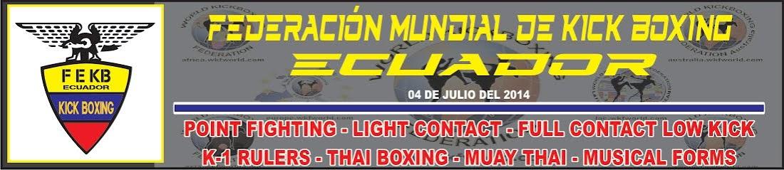 FEDERACIÓN MUNDIAL DE KICK BOXING - ECUADOR