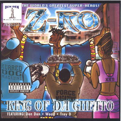 Z-Ro – King Of Da Ghetto (CD) (2001) (FLAC + 320 kbps)