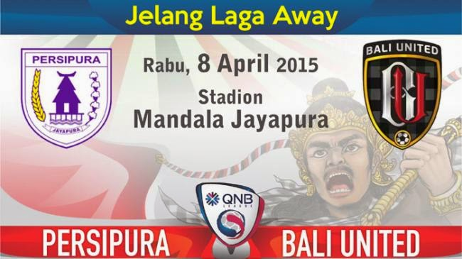Persipura vs Bali United QNB League ISL 2015