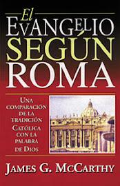 EL EVANGELIO SEGÚN ROMA - JAMES G. MCCARTHY