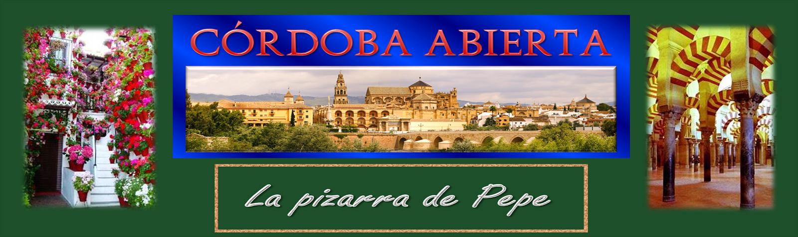 Córdoba Abierta La pizarra de Pepe