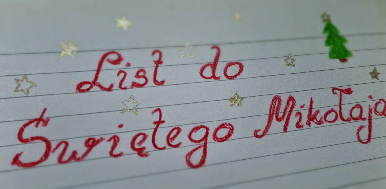 24. List do Świętego Mikołaja :-)