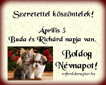 Április 3 - Buda és Richárd névnap