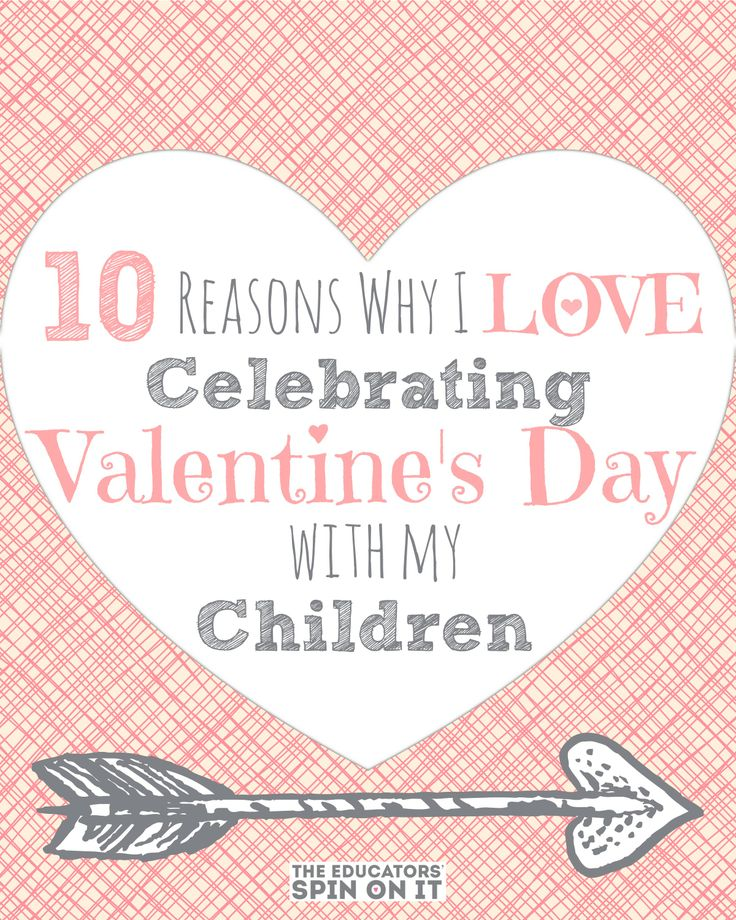 Top Ten Reasons I Love Sharing Valentines' Day with my Children