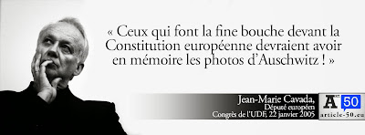 Cavada : Ceux qui font la fine bouche devant la Constitution européenne devraient avoir en mémoire les photos d'Auschwitz