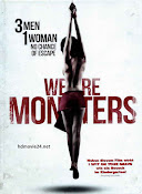 We Are Monsters (2015) ()