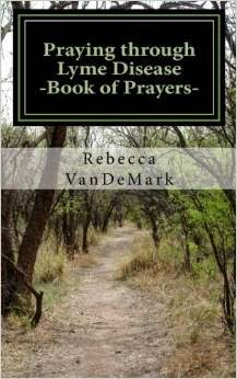 PRAYING THROUGH LYME DISEASE