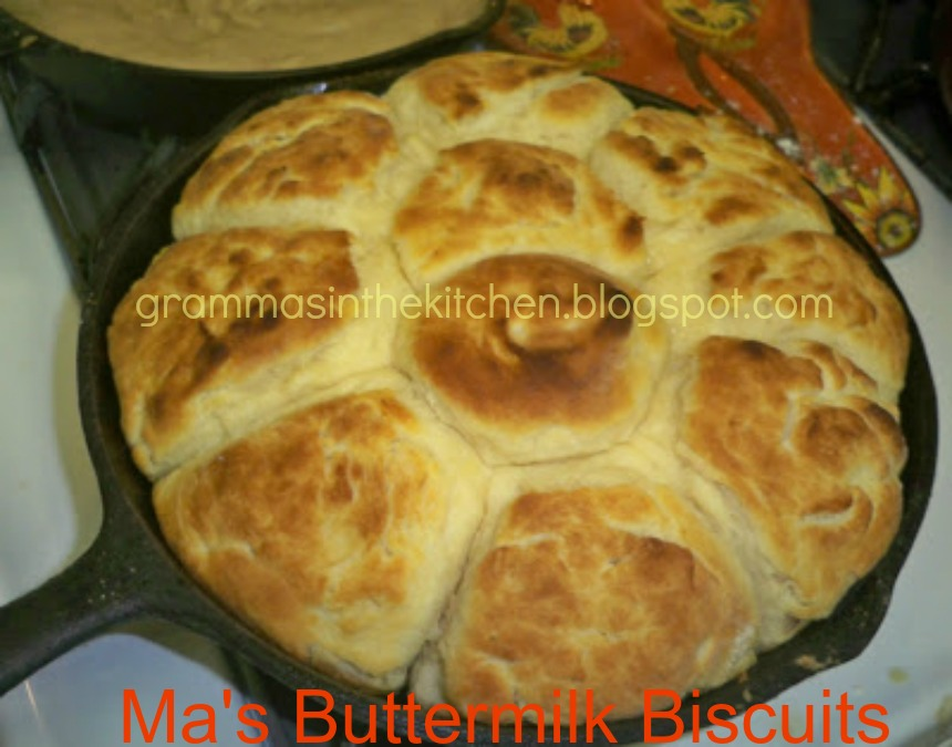 Gramma's in the kitchen: Ma's Buttermilk Biscuits