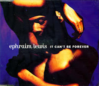 Ephraim Lewis - It Can\'t Be Forever (Promo CDS) (1992)