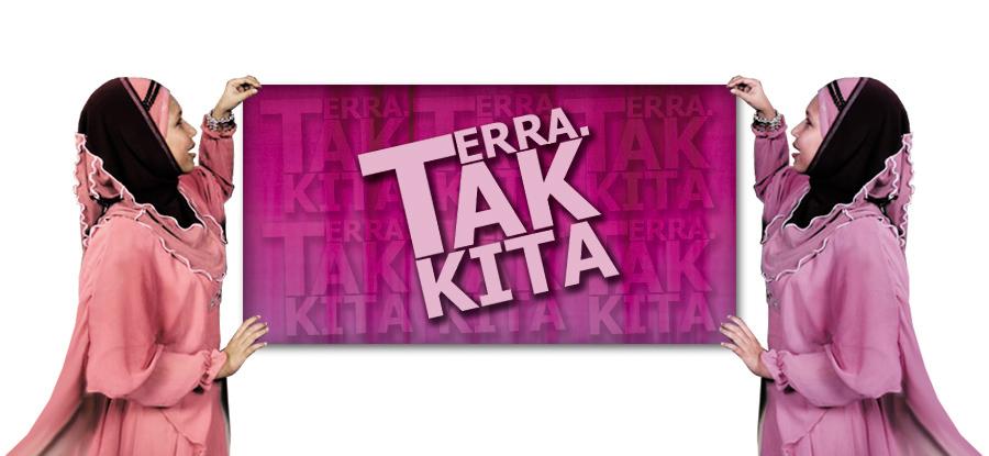 FAME ~ TERRA-TAK KITA